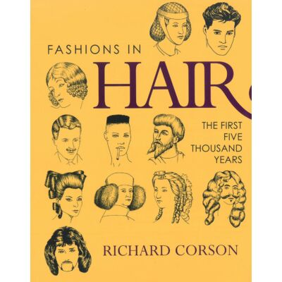 Richard Corson - Fashions in Hair - The first five thousand years